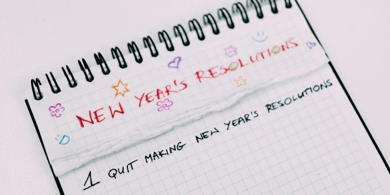 Moje postanowienia noworoczne! Co zrobiłam, żeby mieć pewność, że się nie złamię?