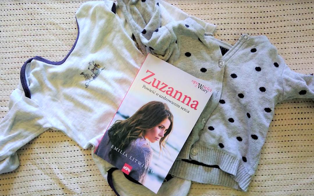 Zuzanna – powieść o uzdrowieniu serca